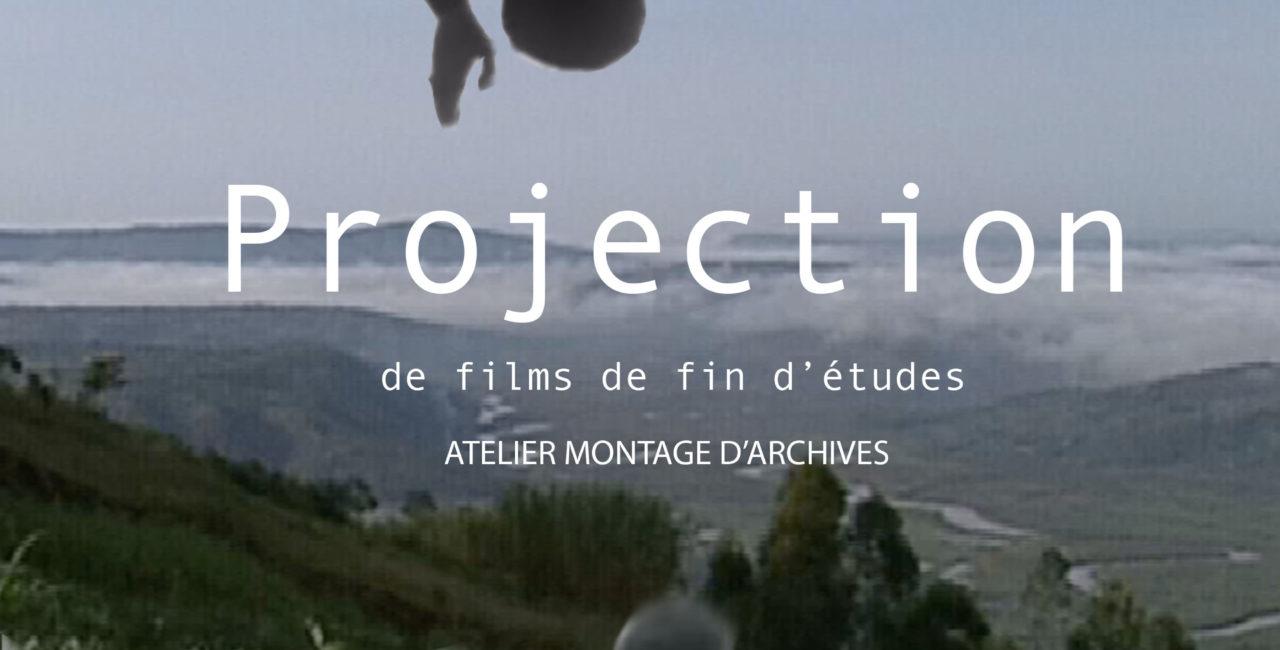Bannière Projection de films de fin d'études. Atelier Montage d'Archives de l'Université Paris I Panthéon Sorbonne